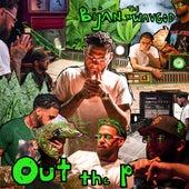 Out the P - EP von Bijan
