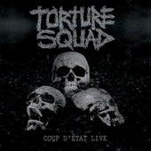Coup D' Etat de Torture Squad