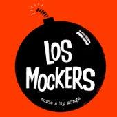 Some Silly Songs de Los Mockers