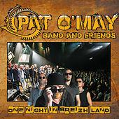One Night in Breizh Land (Live) de Pat O'May