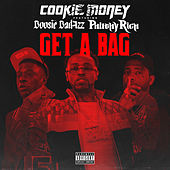 Get A Bag (feat. Boosie Badazz & Philthy Rich) von Cookie Money