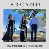 El Color de Tus Ojos von Arcano