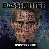 Masterpiece de Basshunter