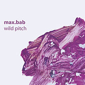 Wild Pitch by Max.Bab