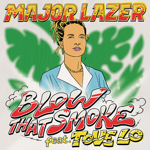Blow That Smoke by Major Lazer