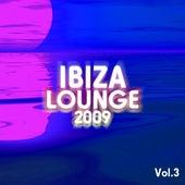 Ibiza Lounge 2009, Vol. 3 de Various Artists