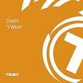 I Wish by The Dubs