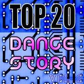 Top 20 Dance Story, Vol. 2 von Various Artists