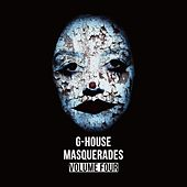 G-House Masquerades, Vol. 4 von Various Artists