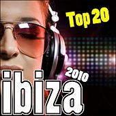 Ibiza 2010 Top 20 by Various Artists
