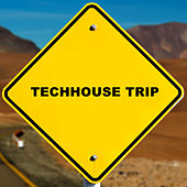 Techhouse Trip von Various Artists