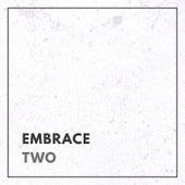 Embrace - Two de Various Artists