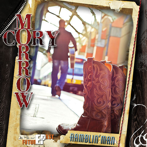 Ramblin' Man by Cory Morrow
