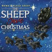 The Sheep Save Christmas by Mama's Black Sheep