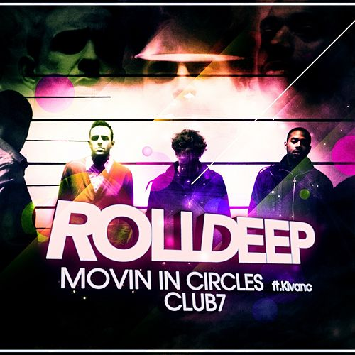 Movin' In Circles by Roll Deep
