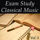 Exam Study Classical Music Vol. 3 by Various Artists