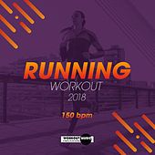 Running Workout 2018: 150 bpm - EP by Hard EDM Workout