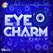 Eye Charm Riddim von Various Artists