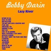Lazy River van Bobby Darin