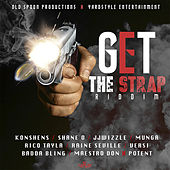 Get the Strap Riddim de Various Artists