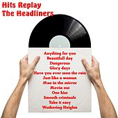 Hits Replay von The Headliners