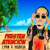 Presten Atencion by Lyan