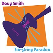 Six-String Paradox de Doug Smith