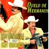 Duelo de Hermanos de Beto Quintanilla