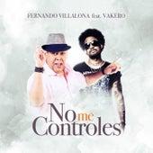 No Me Controles de Fernando Villalona