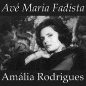 Avé Maria Fadista de Amalia Rodrigues