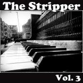 The Stripper, Vol. 3 von Various Artists