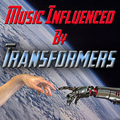 Music Influenced By 'Transformers' by Various Artists