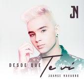 Desde Que Te Vi by Juanse