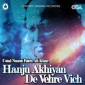 Hanju Akhiyan De Vehre Vich von Nusrat Fateh Ali Khan