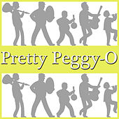 Pretty Peggy-O by Various Artists