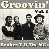 Groovin', Vol. 1 von Booker T. & The MGs