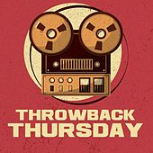 Throwback Thursday by Various Artists