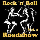 Rock 'n' Roll Roadshow, Vol. 2 by Various Artists