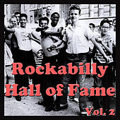 Rockabilly Hall of Fame, Vol. 2 by Various Artists