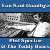 You Said Goodbye de Phil Spector