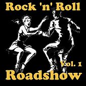 Rock 'n' Roll Roadshow, Vol. 1 by Various Artists