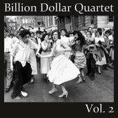 Billion Dollar Quartet, Vol. 2 by Various Artists