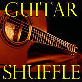 Guitar Shuffle by Various Artists