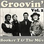 Groovin', Vol. 2 von Booker T. & The MGs