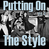 Putting On The Style, Vol. 3 de Various Artists