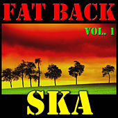 Fat Back Ska, Vol. 1 de Various Artists
