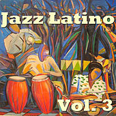 Jazz Latino Vol. 3 by Various Artists