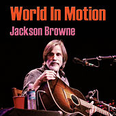 World In Motion (Live) de Jackson Browne