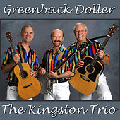 Greenback Doller de The Kingston Trio