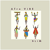 Afro ViBE by Slim